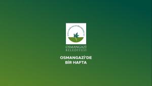 osmangazi' de bir hafta 72